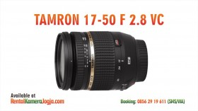 Sewa Lensa Tamron 17-50 f 2.8 VC for Canon di Jogja